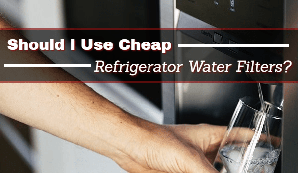 are aftermarket refrigerator water filters good